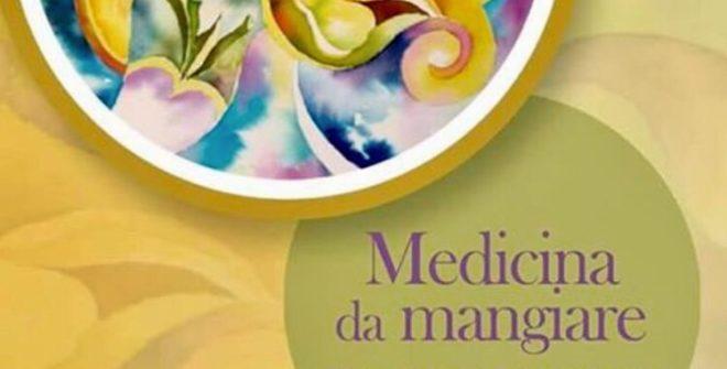 Medicina da Mangiare: il nuovo libro di Franco Berrino