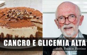 Cancro e Glicemia alta. Ce ne parla anche il Dottor Berrino…
