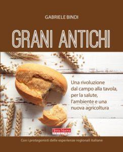 Grani Antichi: dal pane alla pasta nel rispetto dell'ambiente e della salute @ B&B Il Melograno Nano | Filecchio | Toscana | Italia