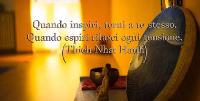 Quando inspiri, torni a te stesso…