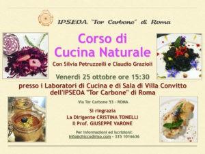 Corso di Cucina Naturale a Roma @ Istituto Alberghiero Via Tor Carbone